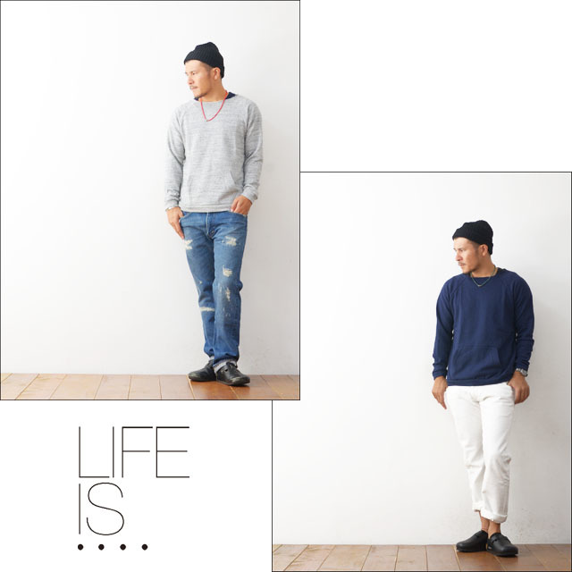 LIFE IS...[ライフ イズ] RAGLAN KANGROO [BC-0016]  MEN\'S_f0051306_21542995.jpg