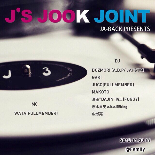 JA-BACK Presents J3 〜J\'s Jock Joint〜 _b0166909_17413934.jpg