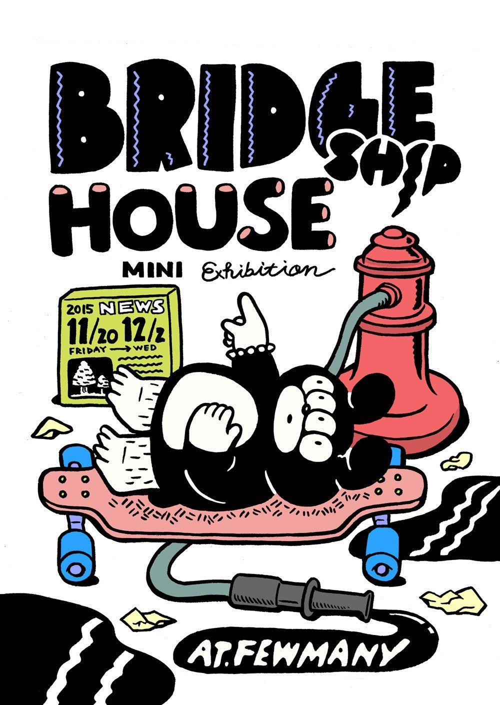 【BRIDGE SHIP HOUSE MINI Exhibition】開催中です!_f0010033_20545170.jpg