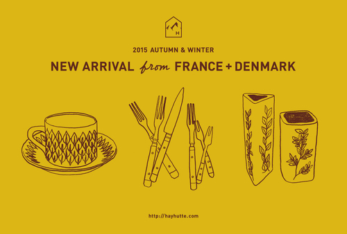 HAY hutte『NEW ARRIVAL from FRANCE+DENMARK』DM_b0156872_221252.jpg