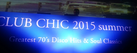 「CLUB CHIC 2015 summer ~ Greatest 70\'s Disco Hits & Soul Classics」@グランドハイアット東京_b0051666_12595461.jpg