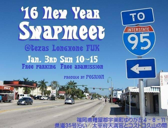 明日はNEW YEAR SWAPMEET2016ですよ!!!_a0095515_13320216.jpg