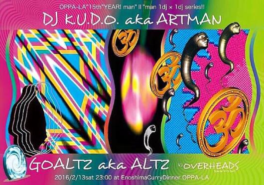 DJ K.U.D.O. × GOALTZ‼️ALTZ × artman‼️タイムテーブル公開です🌴🌴_d0106911_18060402.jpg