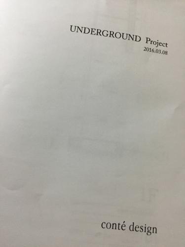 UNDERGROUND PROJECT②_f0137044_9531848.jpg