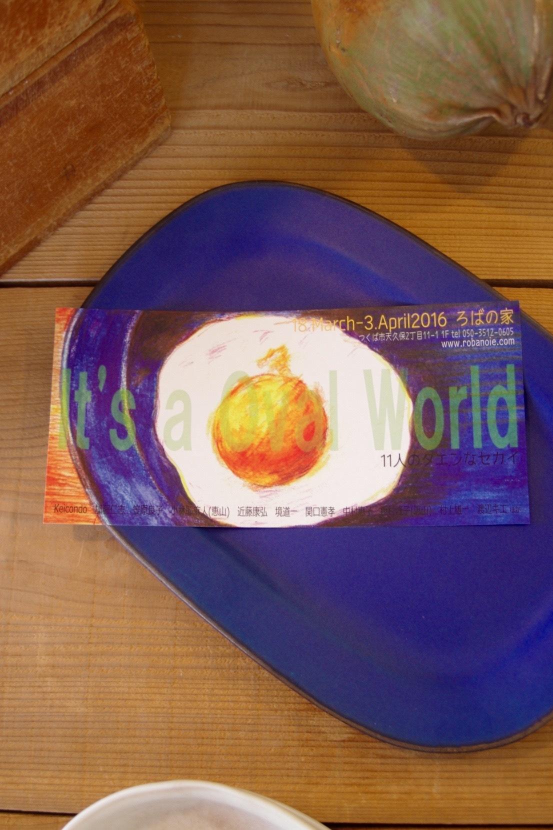It\'s a Oval World 。_b0338475_08435267.jpg