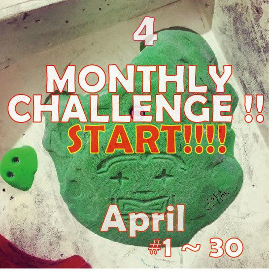 MONTHLY CHALLENGE 4月_d0246875_20472050.jpg