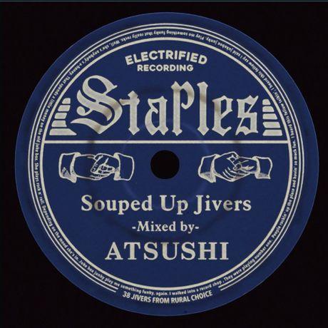 STAPLES ~Souped Up Jivers~ MIX-CD(限定Tシャツ付) / ATSUSHI _c0187684_129382.jpg