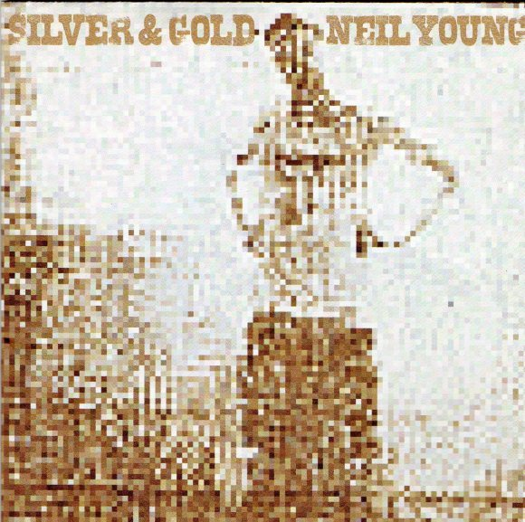 「SILVER&GOLD」 NEIL YOUNG_d0335541_20264926.jpg