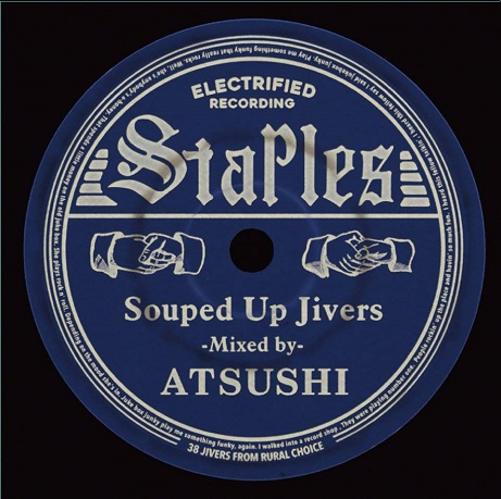 STAPLES ~Souped Up Jivers~ / ATSUSHI_c0289919_15381997.jpg