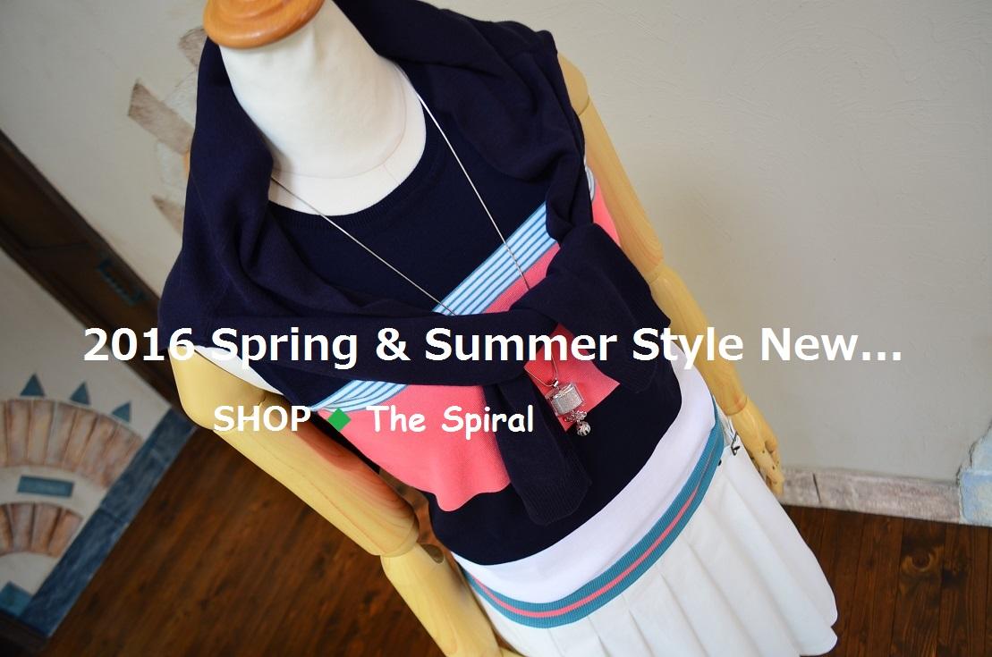 """2016 Spring & Summer Style New... 4/23sat\""_d0153941_13591122.jpg"