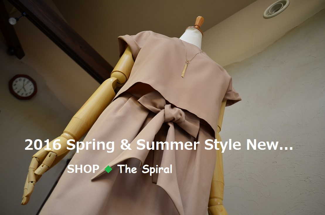 """2016 Spring & Summer Style New... 4/24sun\""_d0153941_1628254.jpg"