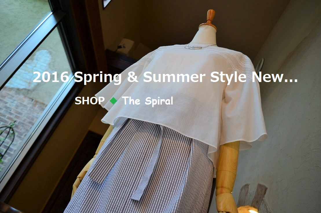 """""""2016 Spring & Summer Style New... 4/27wed\""""_d0153941_173855100.jpg"""