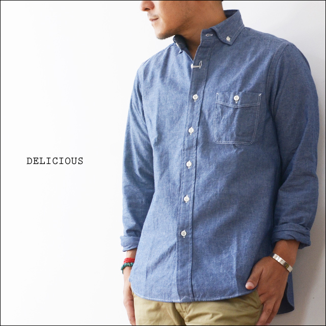 DELICIOUS [デリシャス] Pujol BLUE CHAMBRAY [DS0148/DS0103] MEN\'S_f0051306_13544660.jpg