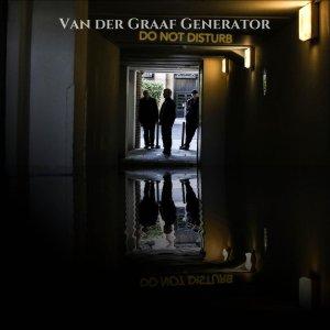 "Van der Graaf Generator の新譜\""Do not Disturb\""_e0081206_13555063.jpg"