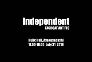 「Independent Tagboat Art Fes」出展情報_f0152544_14211661.jpg