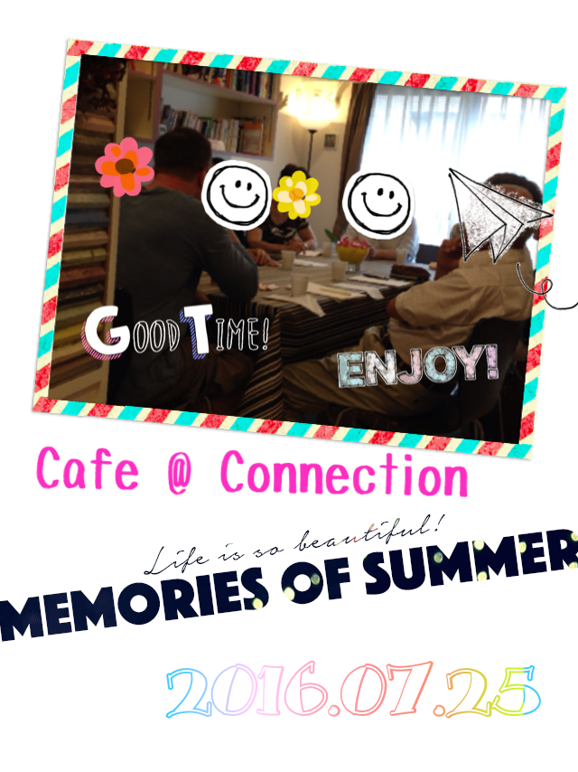 Cafe @ Connection  第2回 7/25(月)_c0215031_1418547.png