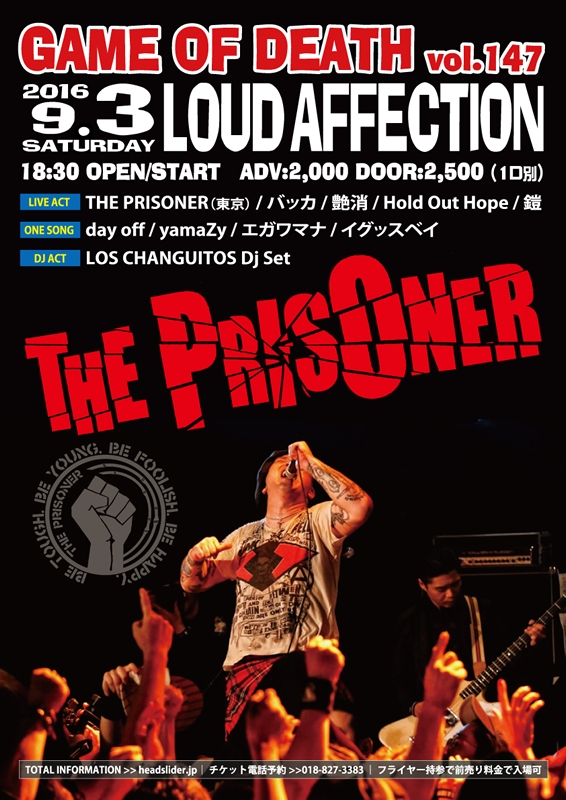 THE PRISONER秋田公演 - GAME OF DEATH vol.147 - _e0314002_2147261.jpg