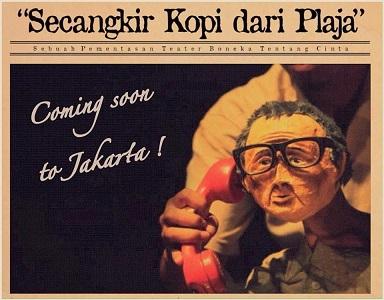 インドネシアの人形劇: Secangkir Kopi dari Playa(劇団:Papermoon Puppet Theatre) _a0054926_71757100.jpg