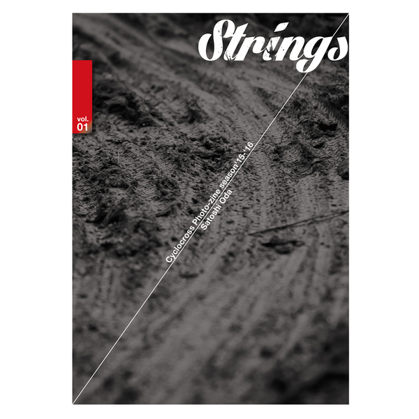 "『Cyclocross Photo-zine ""Strings\"" season \'15-\'16』発売のお知らせ_b0136231_0282687.jpg"