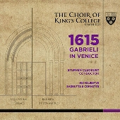 1615 Gabrieli in Venice@Stephen Cleobury/Choir of King\'s College_c0146875_22491872.jpg