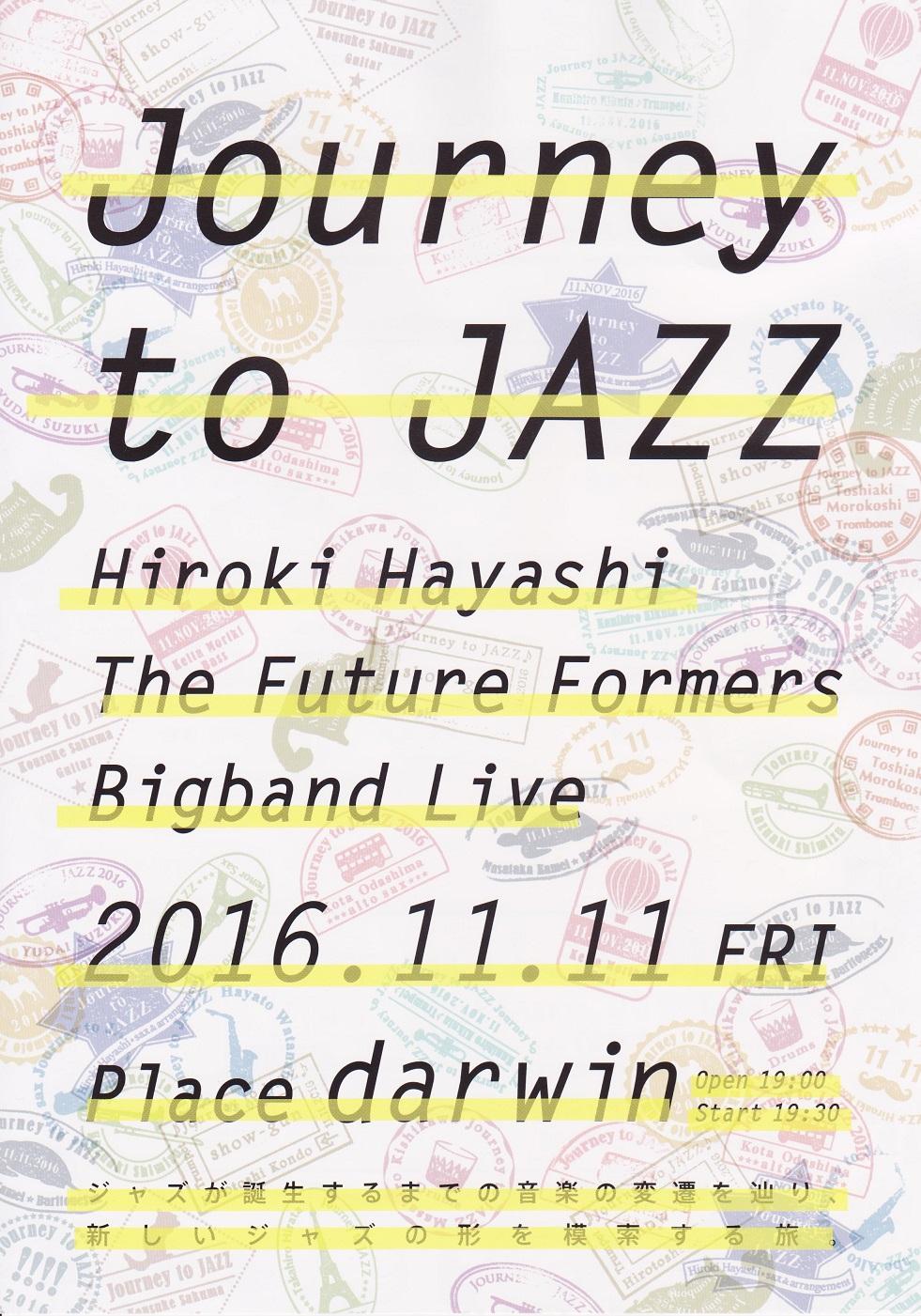 【宣伝】「Journey to JAZZ」林宏樹 The Future Formers Bigband Liveのお知らせ_b0206845_15381385.jpg