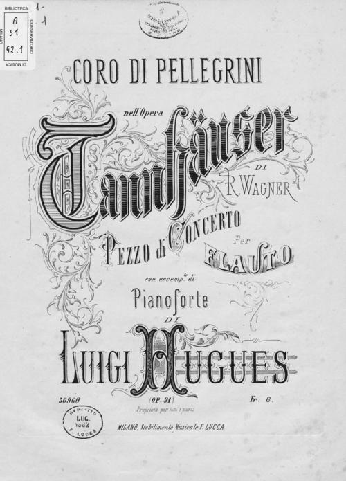 ユーグ:ワーグナーの歌劇「タンホイザー」の「巡礼の合唱」による協奏的小品 Op.91_b0189423_192941100.jpg