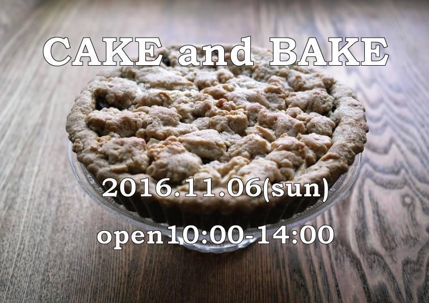 CAKE and BAKE<11/6>_b0363827_18301191.jpg