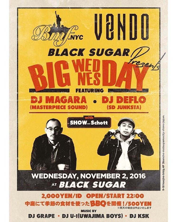 11.02.WED|- BIG WEDNESDAY - @BLACK SUGAR|BMF.nyc➕VONDO➕BLACK SUGAR Presents_f0148146_20595529.jpg