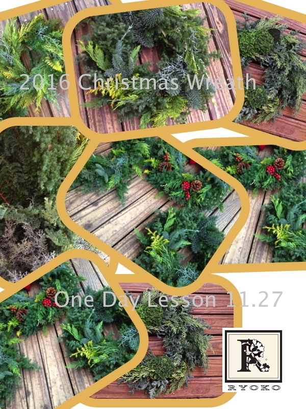2016 Christmas Wreath One Day Lesson_c0128489_17232456.jpg