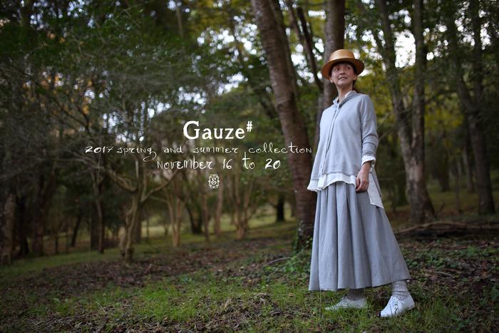 Gauze# 2017SS 展示ご予約会のおしらせ_e0083986_20443823.jpg