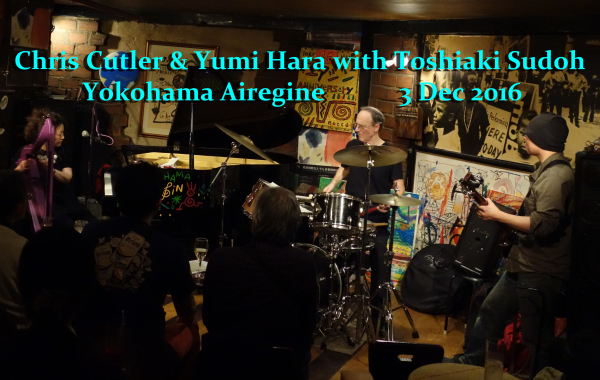 Chris Cutler & Yumi Hara with Toshiaki Sudoh