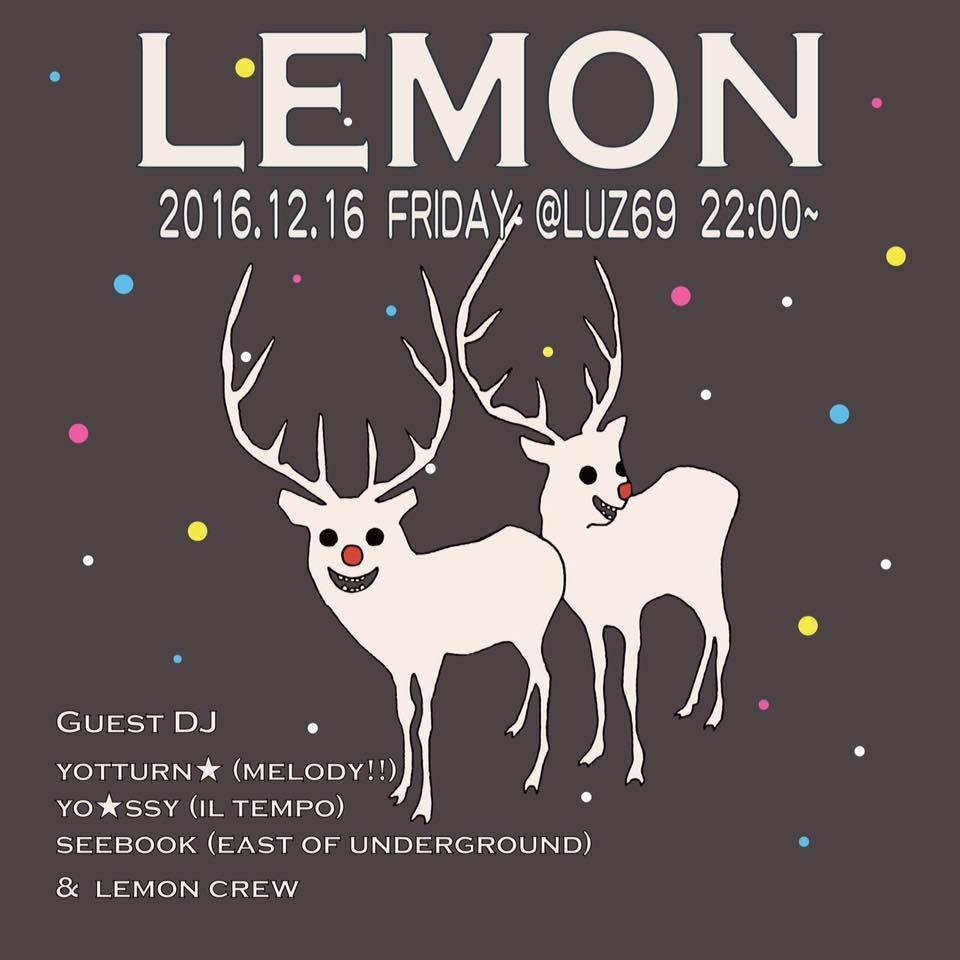 INDIE MIX PARTY 『LEMON』 2k16.12.16  @LUZ69_e0115904_05190548.jpg