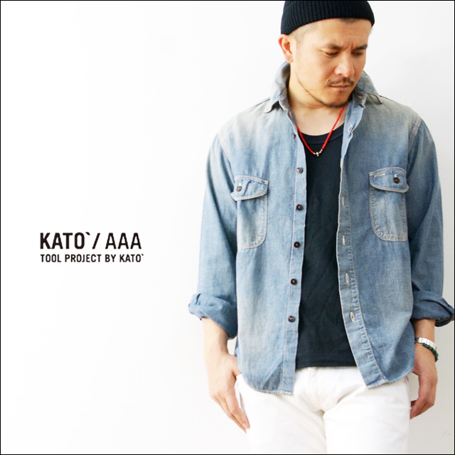 KATO\'AAA [カトートリプルエー] CHAMBREY SHIRTS [VINTAGE WASH][AS17120] MEN\'S_f0051306_19272170.jpg