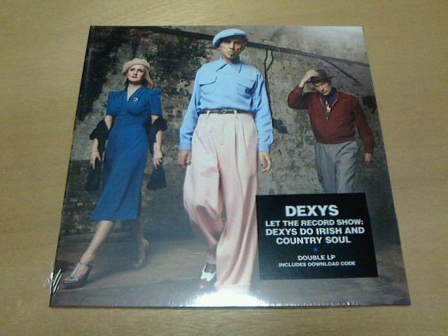 こないだ到着レコ 〜 Let The Record Show: Dexys Do Irish And Country Soul / Dexys_c0104445_19134636.jpg