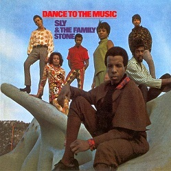 Sly & the Family Stone 「Dance to the Music」 (1968)_c0048418_12474758.jpg