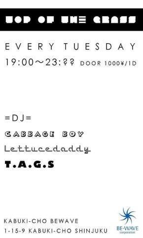 2/21 (TUE) 「TOP OF THE GRASS」@新宿 BE-WAVE_e0153779_19170545.jpg