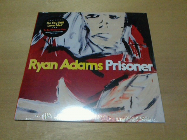 昨日到着レコ〜 Prisoner / Ryan Adams_c0104445_16525315.jpg