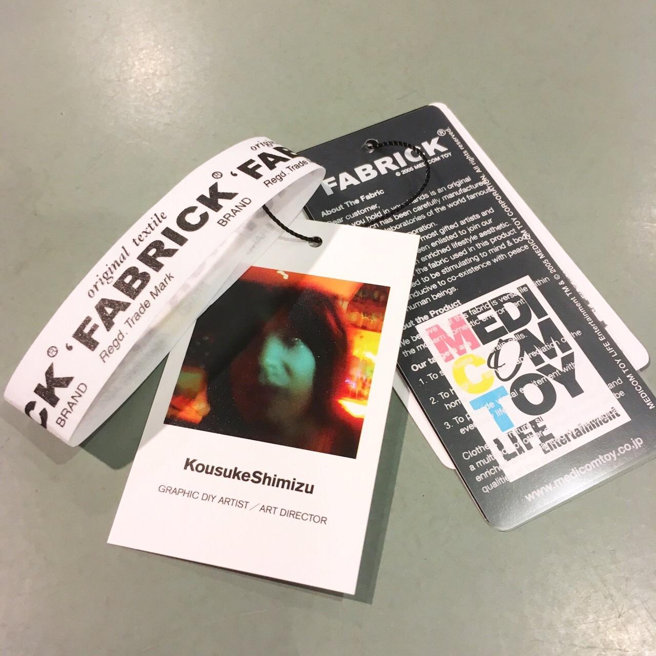 FABRICK® -Kousuke Shimizu-_b0121563_17551474.jpg