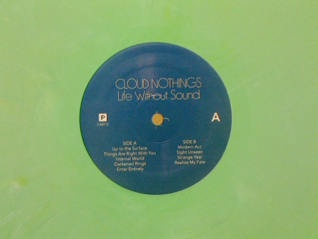 ちょっと前と本日到着レコ〜 Life Without Sound / Clound Nothing_c0104445_23441270.jpg