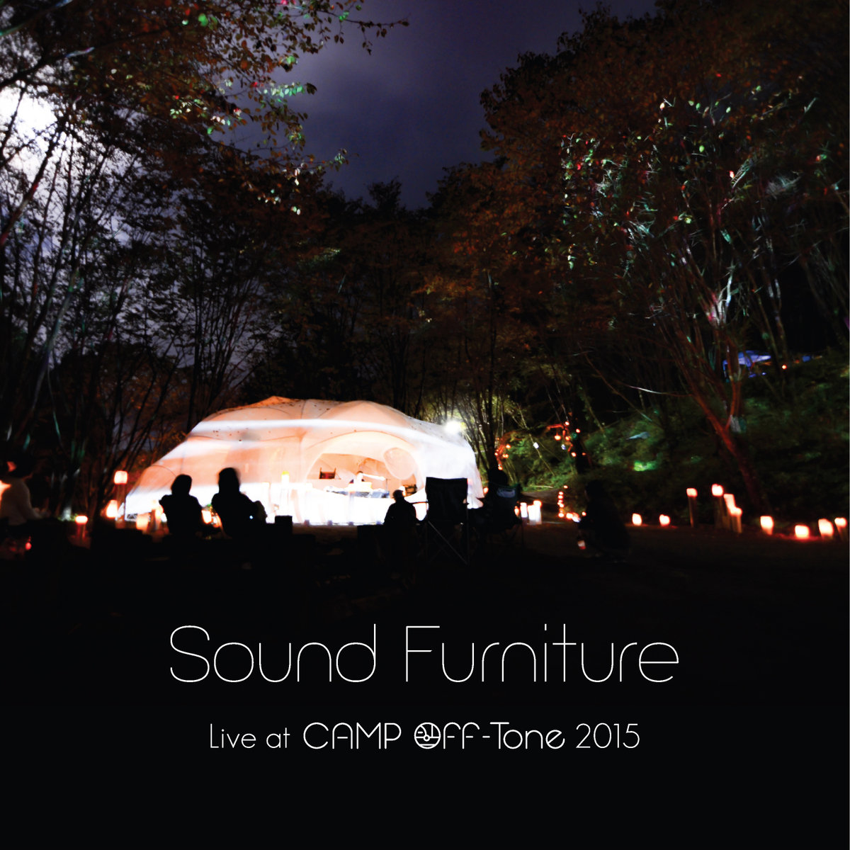 ニューリリースのお知らせ Sound Furniture / Live at CAMP Off-Tone 2015_b0176557_1195729.jpg