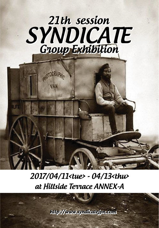 "SYNDICATE""21th Session Group Exhibition\""_d0261118_13473886.jpg"