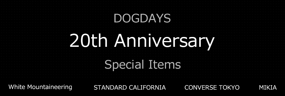 STANDARD CALIFORNIA & MIKIA - DOGDAYS 20th Anniversary Products._f0020773_22242188.jpg