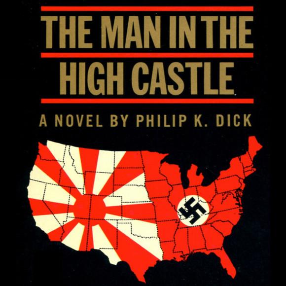 フィリップ・K・ディック著 : 高い城の男 (原題 : The Man in the High Castle)_e0345320_23563300.jpg