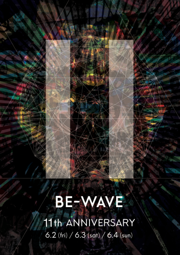 6/4 (SUN) 「Be-Wave 11th Anniversary Party DAY 3」@新宿 BE-WAVE_e0153779_21293806.png
