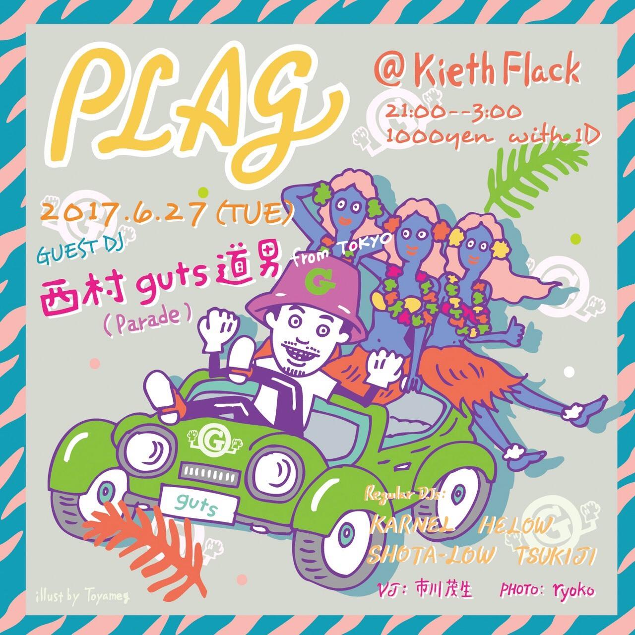 6/27 (TUE) 「PLAG」 @福岡 KIETH FLACK_e0153779_23210884.jpg