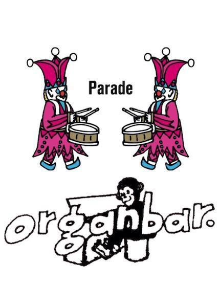 7/16 (SUN) 「Parade On Sunday」 @渋谷 Organ Bar_e0153779_11153484.jpg