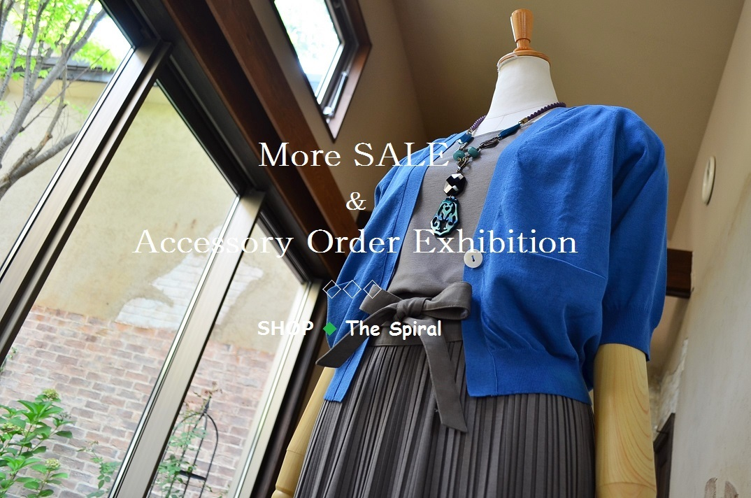 """More SALE & Accessory Order Exhibition...7/23sat\""_d0153941_16561443.jpg"