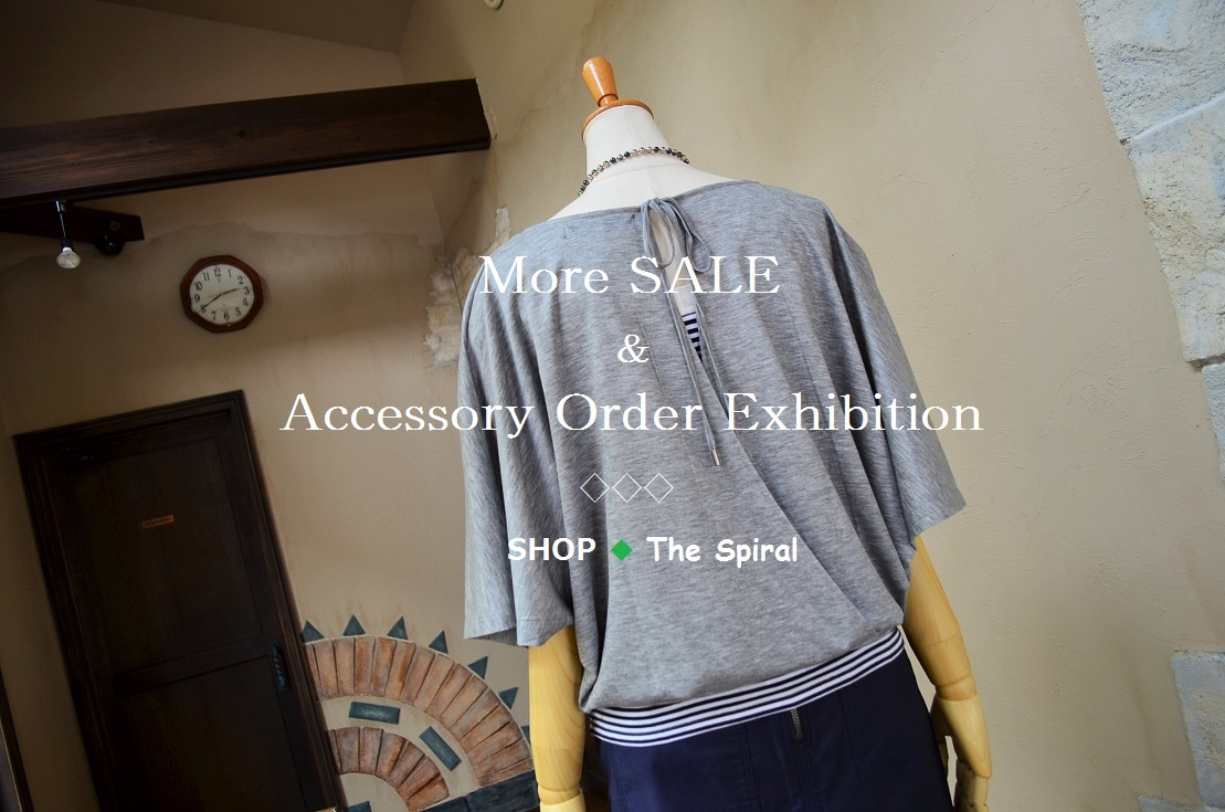 """More SALE & Accessory Order Exhibition...7/27thu\""_d0153941_15331875.jpg"