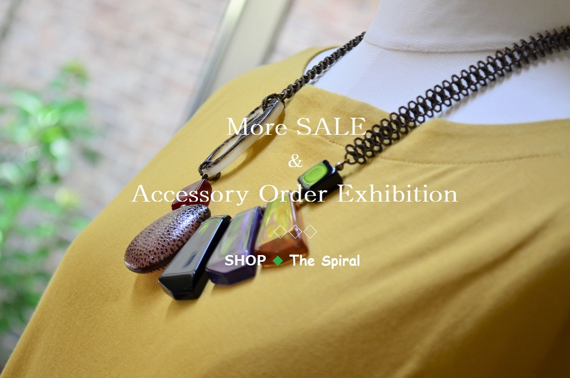 """More SALE & Accessory Order Exhibition...7/28fri\""_d0153941_13210633.jpg"
