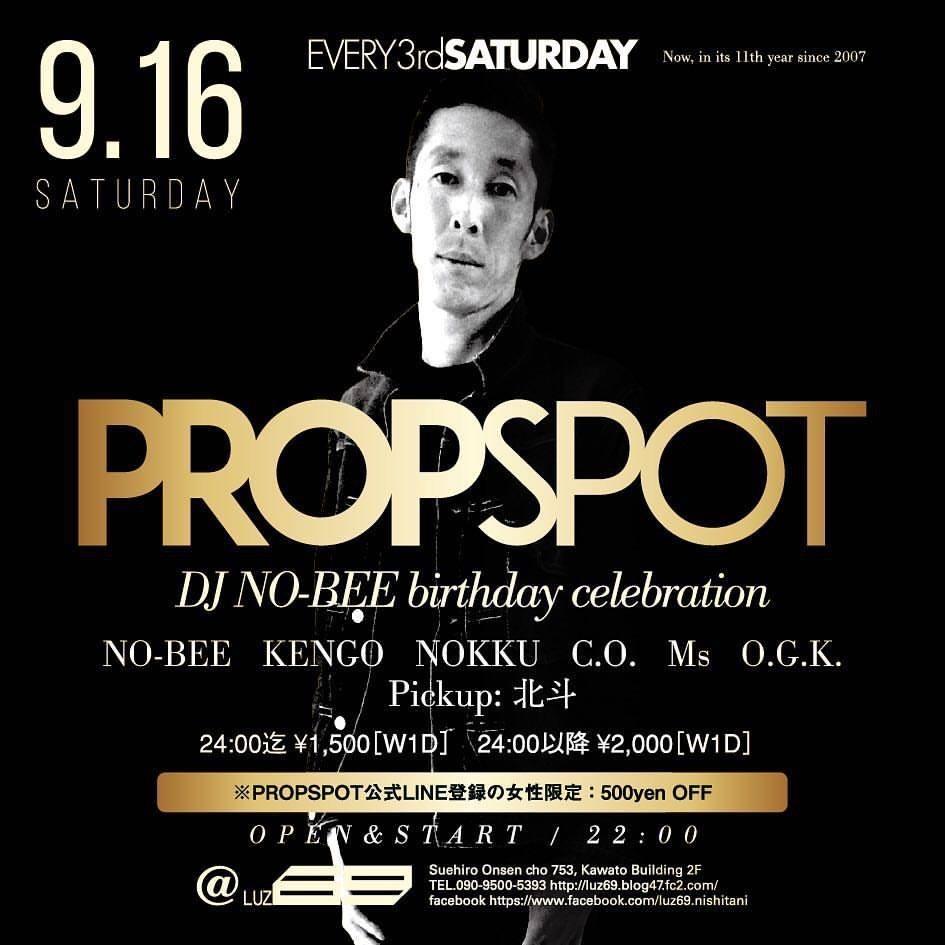 PROPSPOT2017  DJ NO-BEE  birthday celebration _e0115904_03085733.jpg